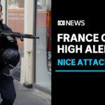 France under highest alert after terrorist kills three in Nice church   ABC News