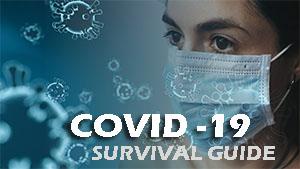 Covid-19 Pandemic Survival Guide